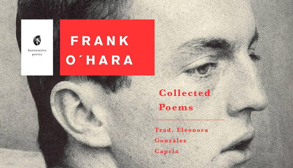 The Collected Poems Of Frank Ohara Selección Frank O