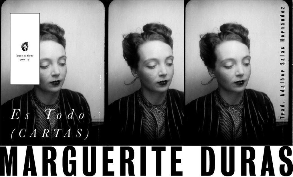 Es Todo Marguerite Duras Buenos Aires Poetry