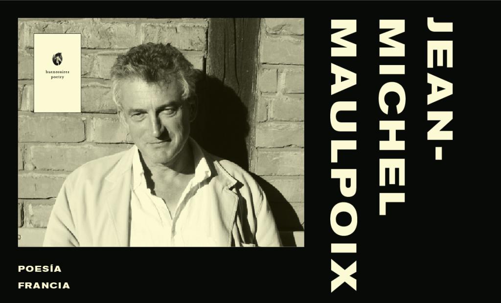 Belle âme De Jean Michel Maulpoix Buenos Aires Poetry