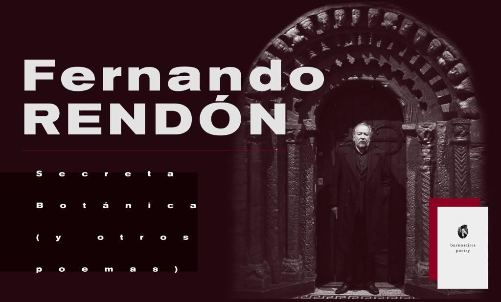 Secreta Botánica Y Otros Poemas De Fernando Rendón