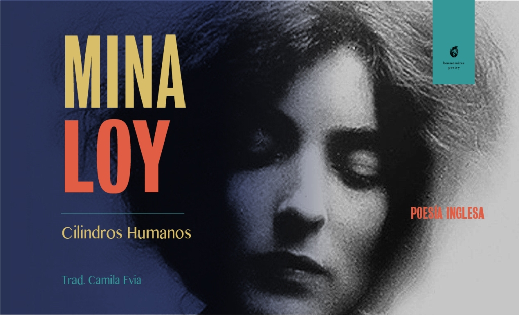 Human Cylinders Mina Loy Buenos Aires Poetry