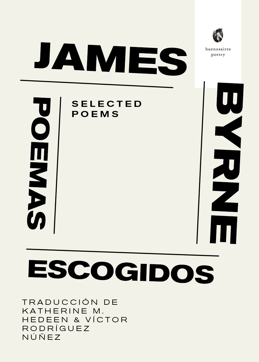 JAMES BYRNE BUENOS AIRES POETRY